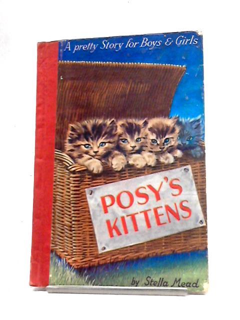 Posy's Kittens by Stella Mead