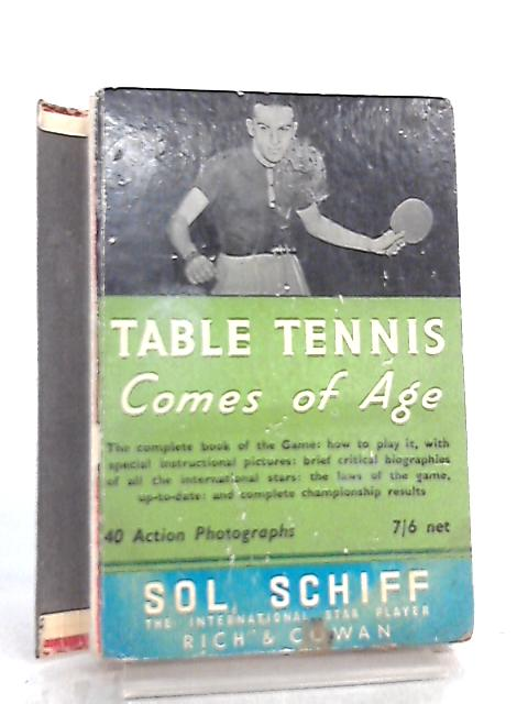 Table Tennis Comes of Age By Sol Schiff