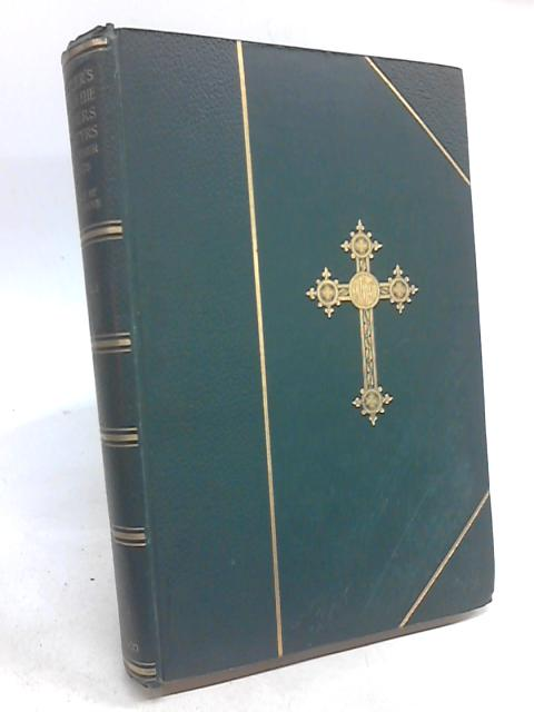 The Lives of the Fathers, Martyrs and Other Principle Saints Vol I by Alban Butler