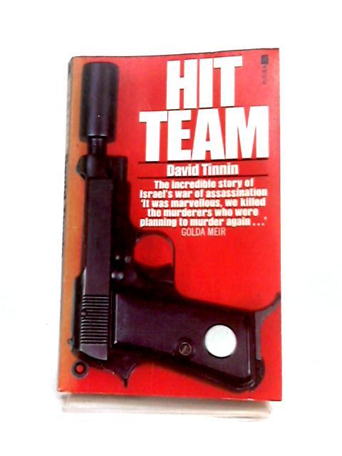 Hit Team by David Tinnin