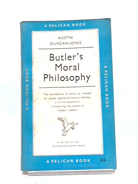 Butler's Moral Philosophy (Pelican Books) by Austin Duncan-Jones