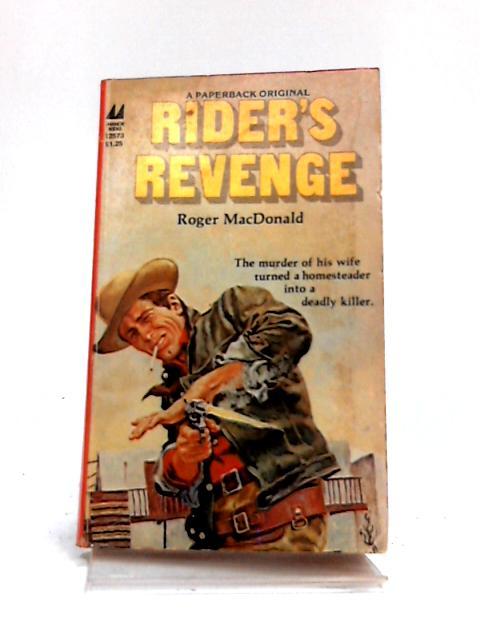 Rider's Revenge by Roger MacDonald