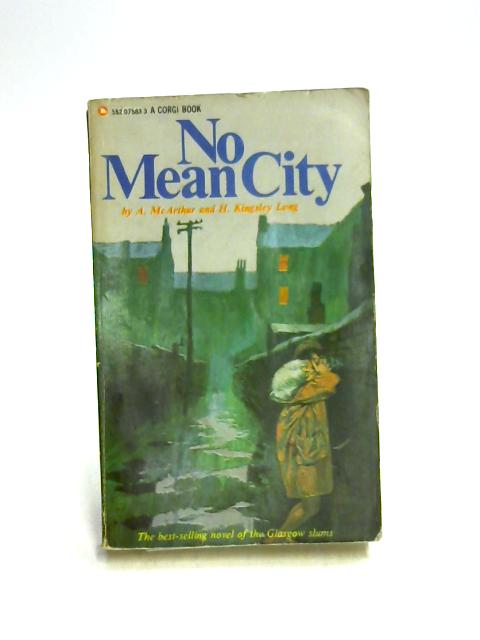 No Mean City by A. McArthur