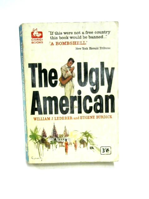 The Ugly American by Lederer & Burdick