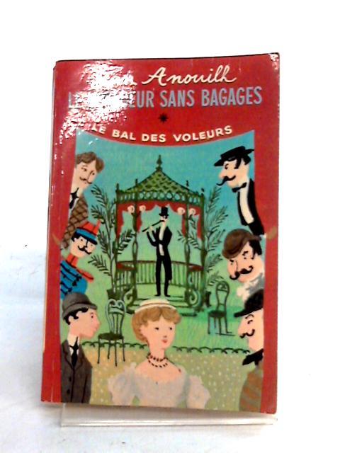 Le Voyageur Sans Bagage by J. Anouilh