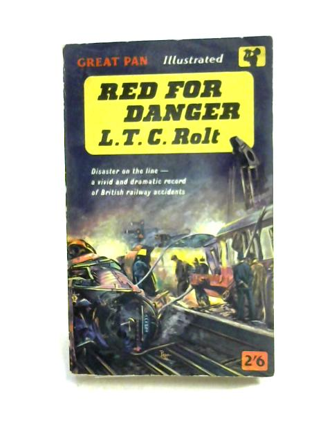 Red For Danger by L.T.C. Rolt