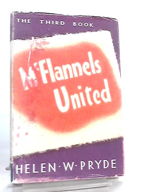 McFlannels United by Helen W. Pryde