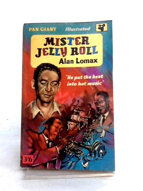 Mister Jelly Roll by Alan Lomax