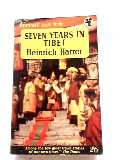 Seven Years In Tibet by Heinrich Harrer
