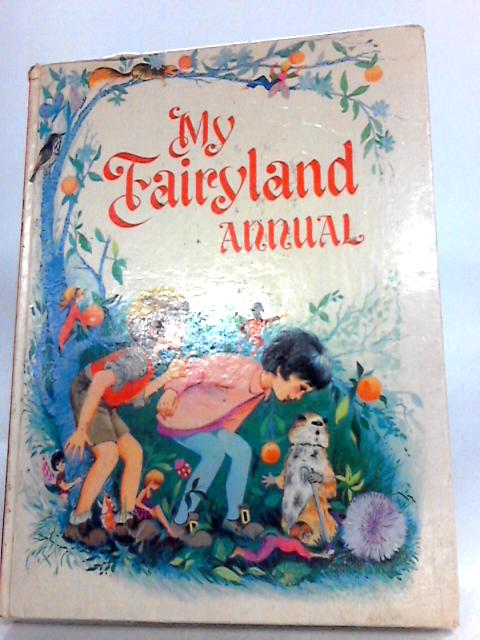 My Fairyland Annual by Unknown