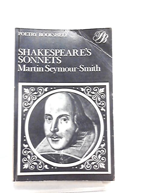 Shakespeare's Sonnets by Martin Seymour-Smith