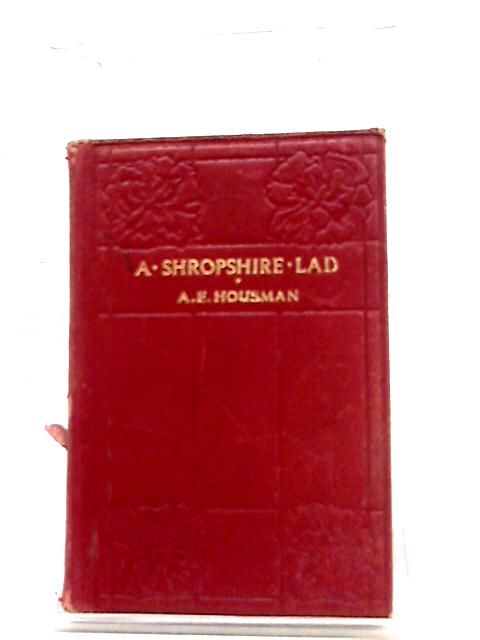 A Shropshire Lad by A. E. Housman