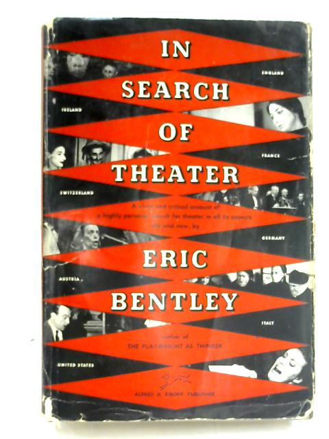 In Search of Theater by Eric Bentley