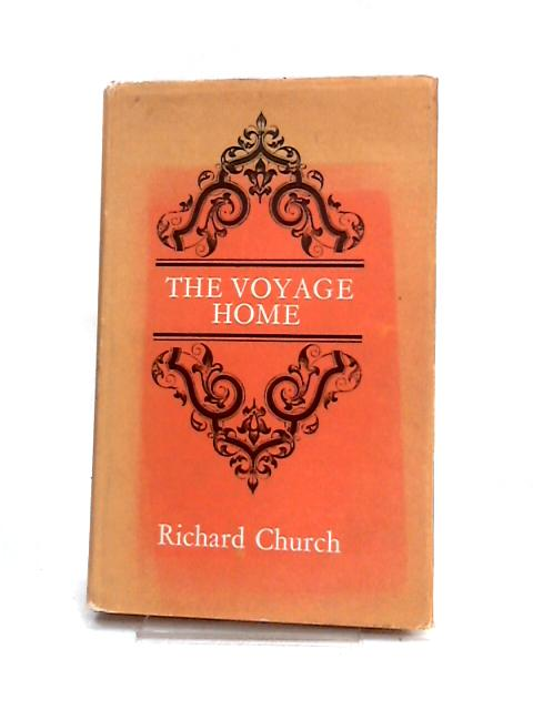 The Voyage Home by Richard Church
