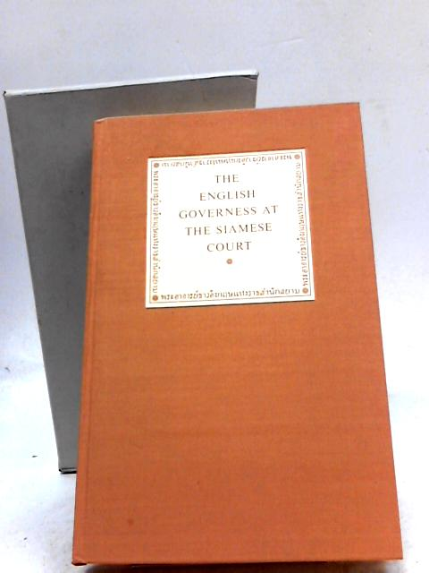The English Governess at the Siamese Court by Anna Harriette Loenowens