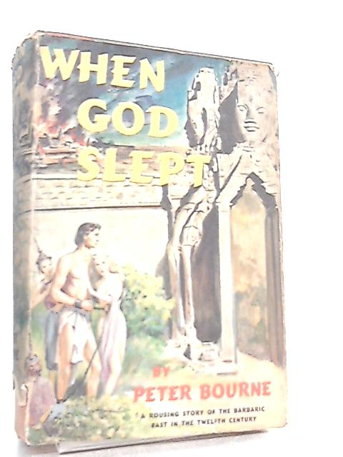 When God Slept by Peter Bourne