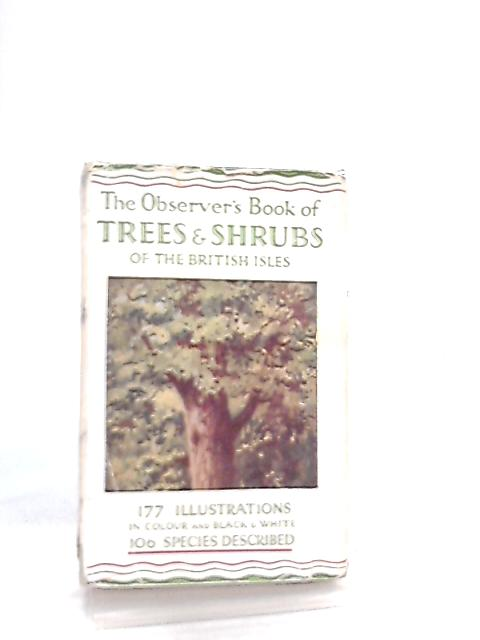 The Observer Book of Trees and Shrubs of the British Isles by W. J. Stokoe