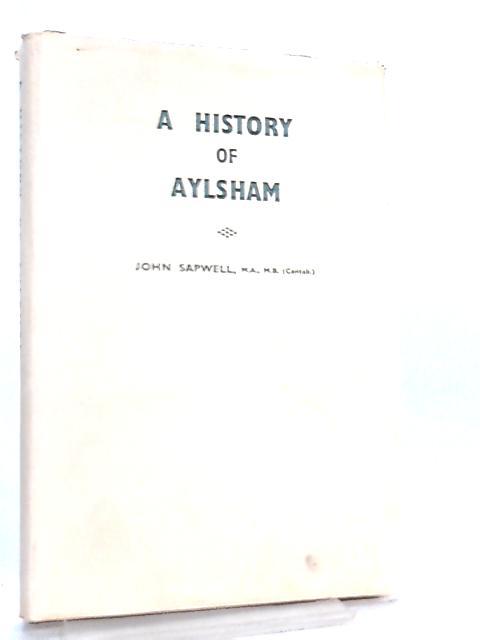 A History of Aylsham by John Sapwell