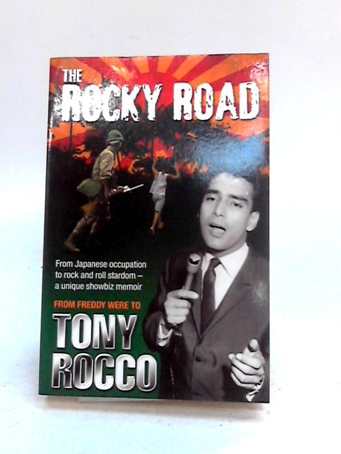 The Rocky Road by Tony Rocco