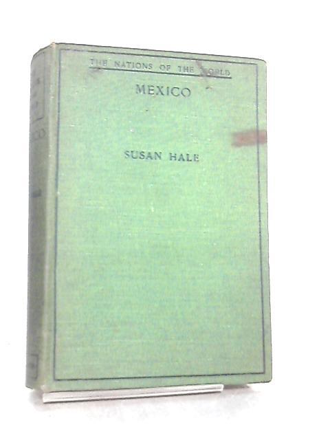Mexico by Susan Hale