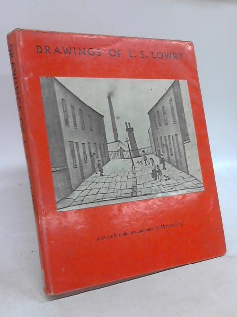 Drawings Of L.S.Lowry. by Mervyn Levy