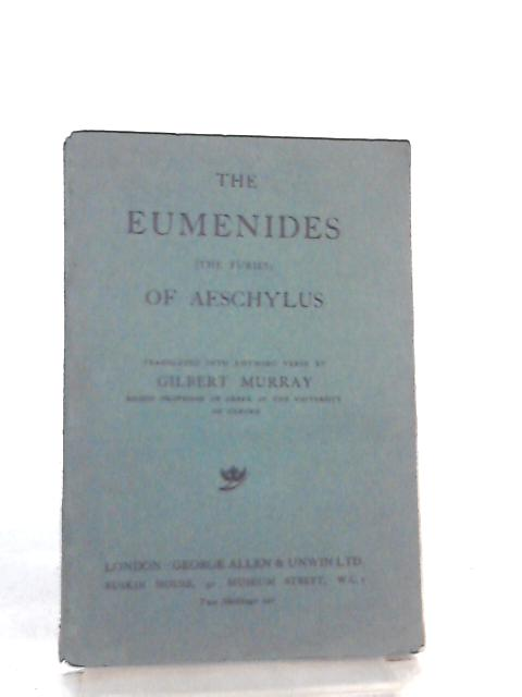 The Eumenides (The Furies) of Aeschylus by Aeschylus