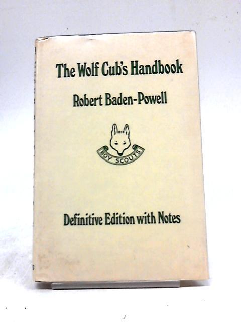 The Wolf Cub's Handbook by Robert Baden-Powell
