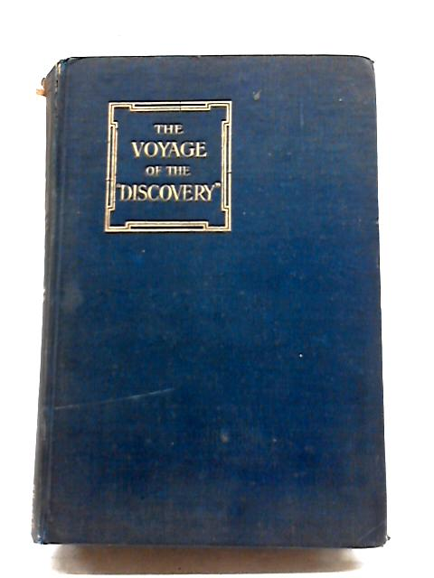 The Voyage Of The ' Discovery' Vol. 1. by Captain Robert F Scott