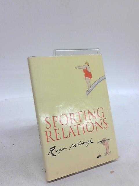 Sporting Relations by Roger McGough