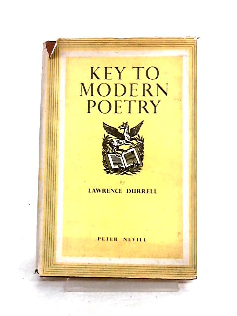 Key to Modern Poetry by Lawrence Durrell