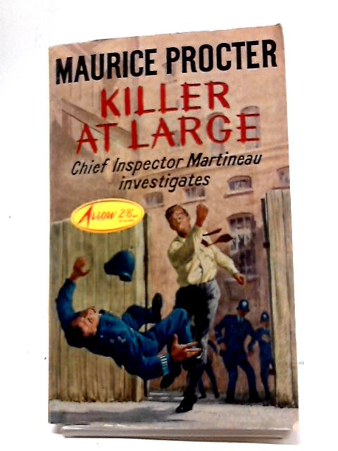 Killer at Large by Maurice Procter