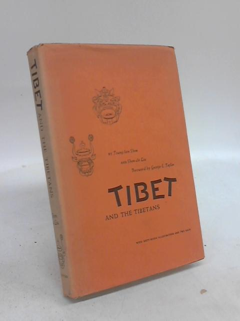 Tibet and Tibetans by Tsung-Lien Shen