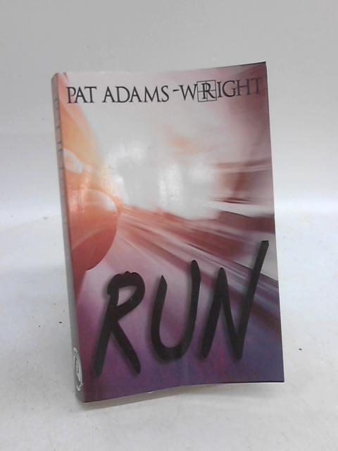 Run by Pat Adams-Wright