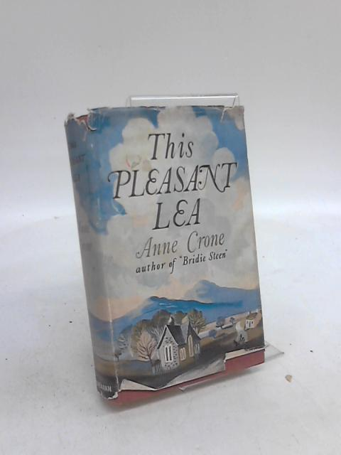This Pleasant Lea by Anne Crone