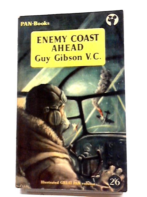 Enemy Coast Ahead (Pan Books) by Guy Gibson V.C.