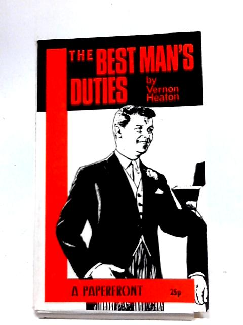 The Best Mans Duties by Heaton