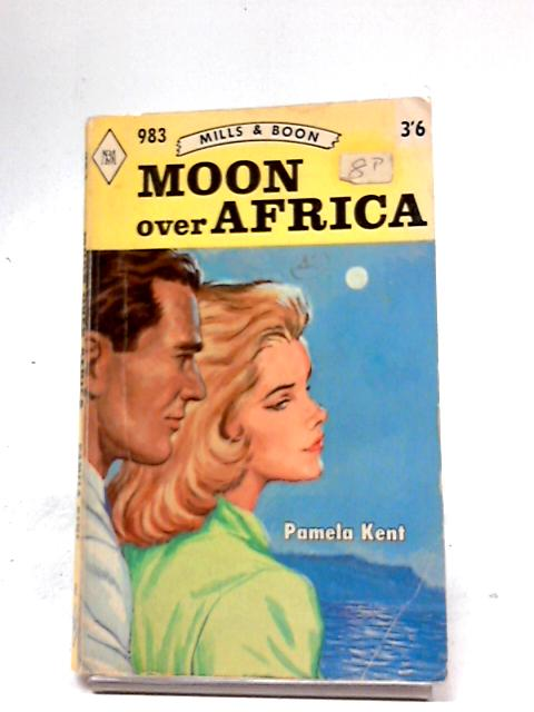 Moon Over Africa by Pamela Kent