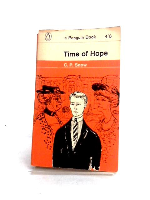 Time of Hope by C.P. Snow