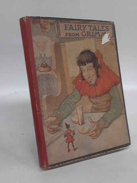 Fairy Tales from Grimm by Ethel Betts by Ethel Betts