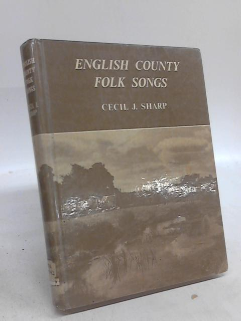 English Country Folk Songs by C J Sharp