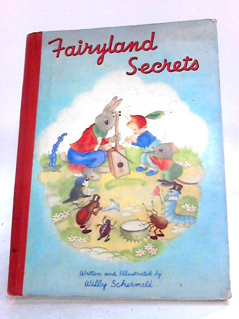 FAIRYLAND SECRETS by Schermele, Willy
