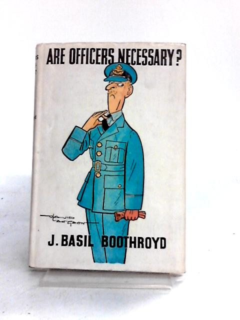 Are Officers Necessary? by J. Basil Boothroyd