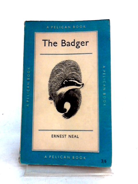 The Badger by Ernest Neal