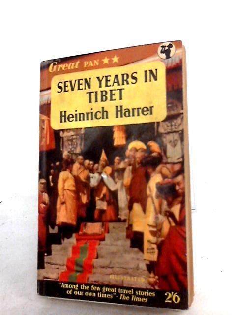 Seven Years in Tibet by Harrer,heinrich