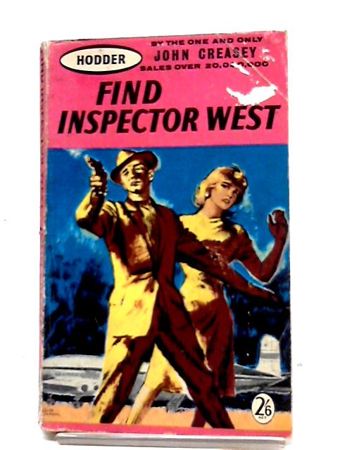 Find Inspector West by John Creasey