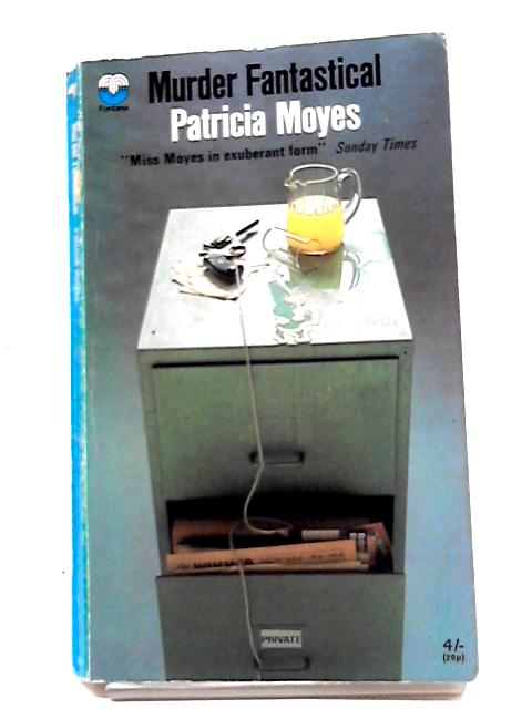Murder Fantastical by Patricia Moyes