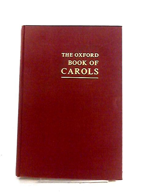 The Oxford Book of Carols by Percy Dearmer