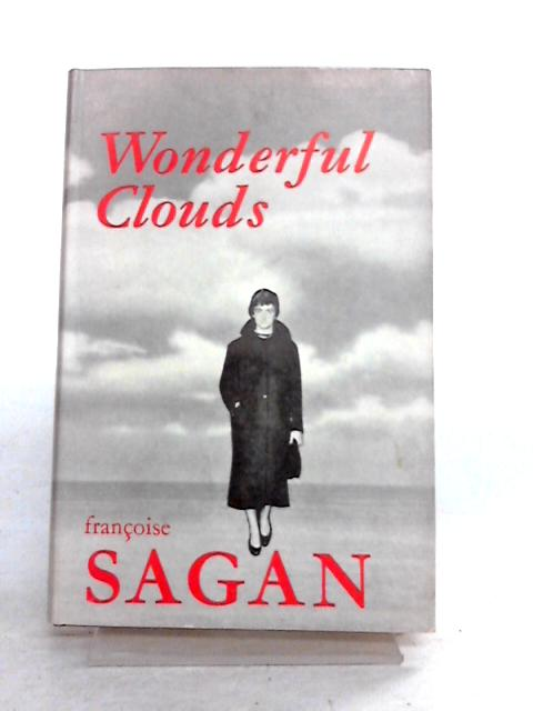 Wonderful Clouds by Francoise Sagan