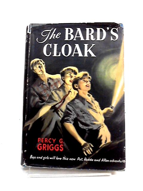 The Bard's Cloak by Percy G. Griggs