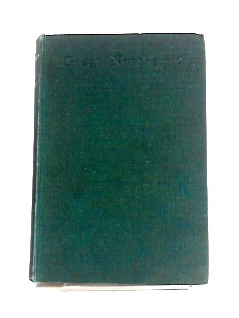 Great Northern by Arthur Ransome